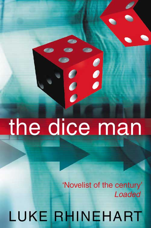 LUKE RHINEHART - The Dice Man Buch-Kritik