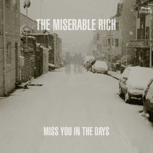 The Miserable Days - Miss You In The Days Kritik