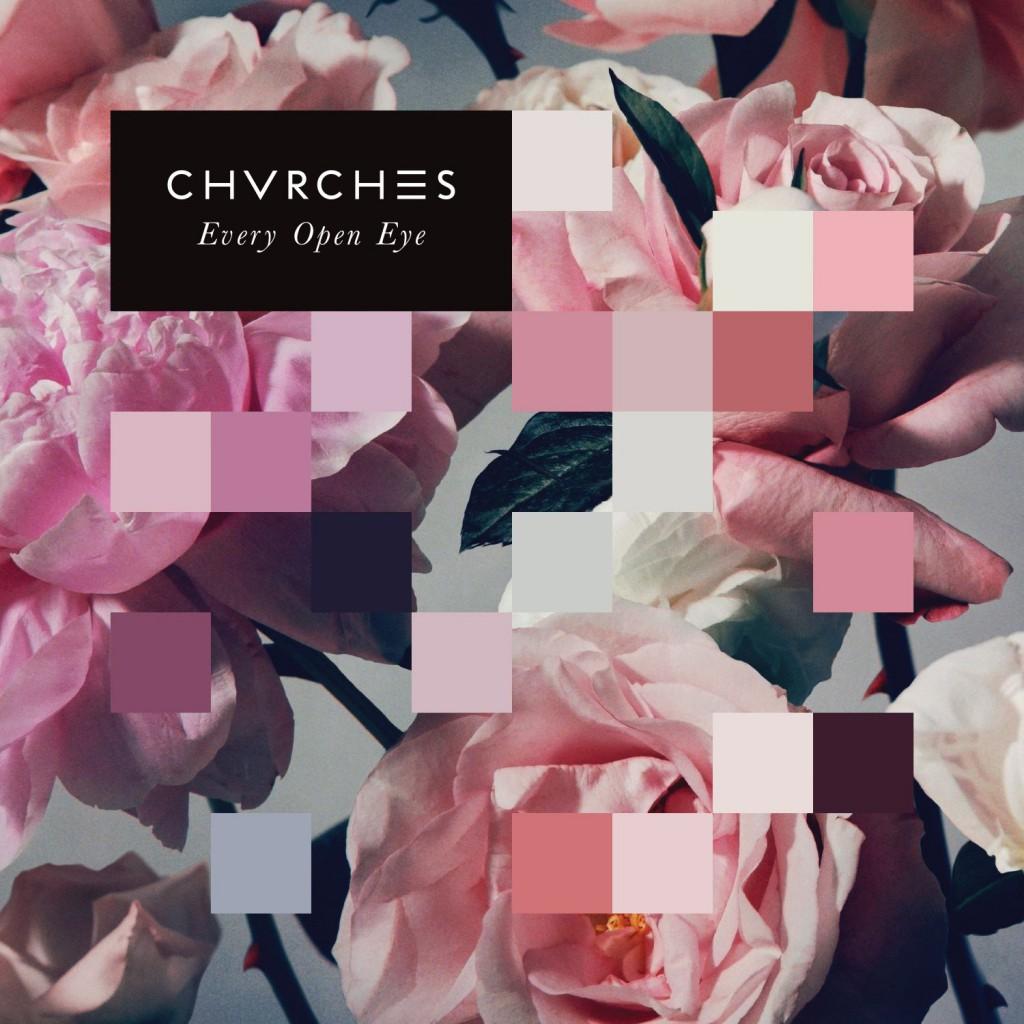 Chvrches - Every Open Eye CD-Kritik