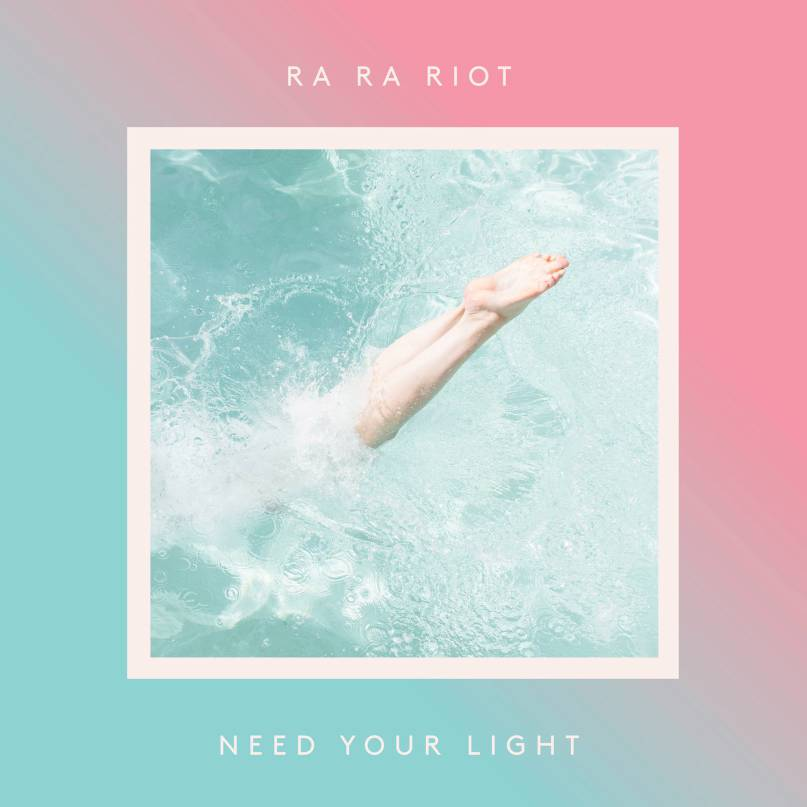 Ra Ra Riot - brauchen dein Licht