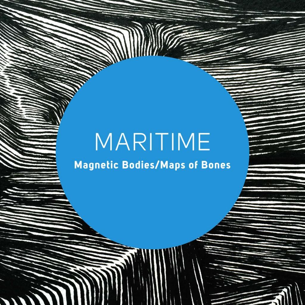 Maritime - Magnetic Bodies / Maps of Bones CD-Kritik
