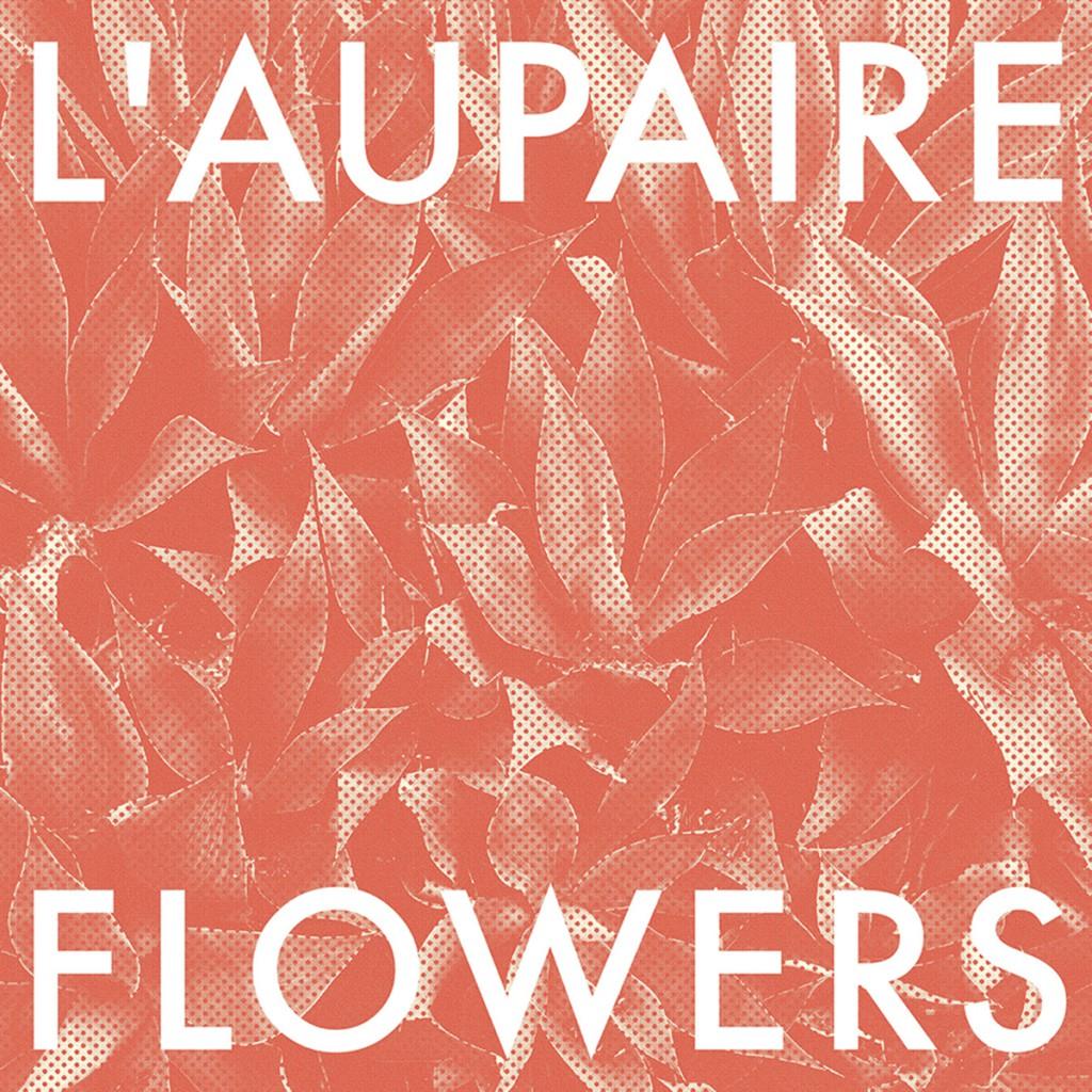 L'aupaire - Flowers CD-Kritik