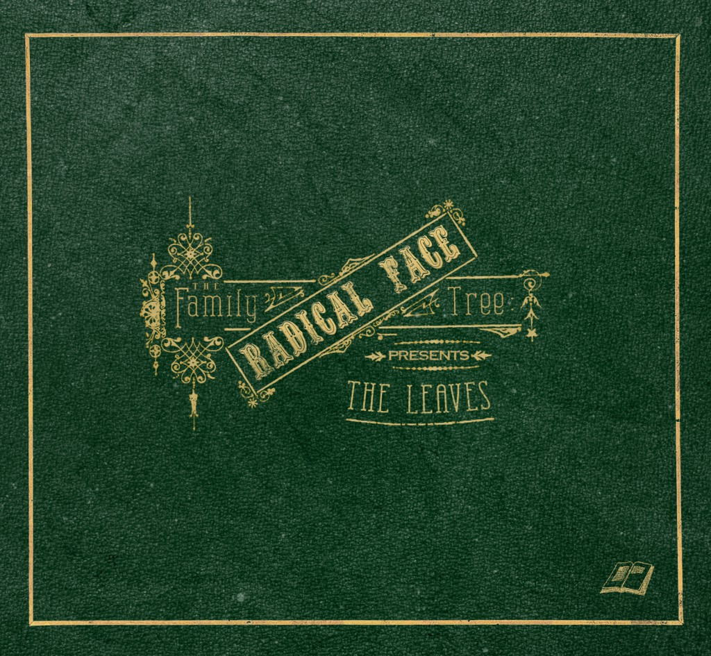 Radical Face - The Family Tree: The Leaves CD-Kritik