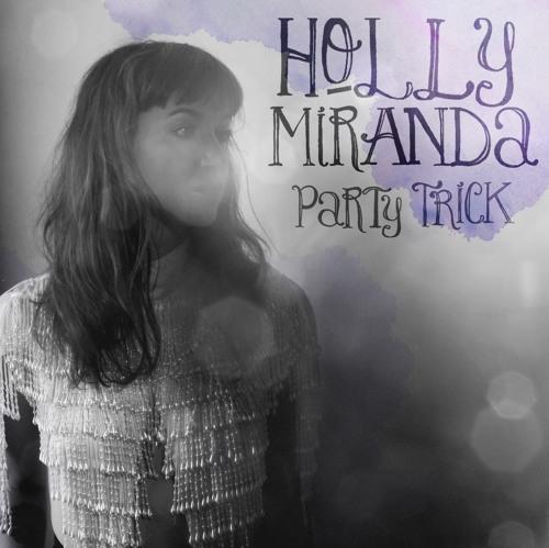Holly Miranda - stets traurig
