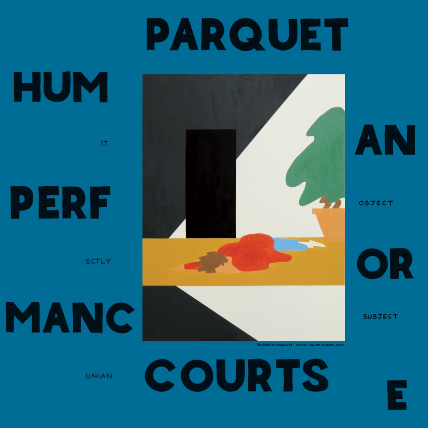 Parquet Courts - Human Performance CD-Kritik