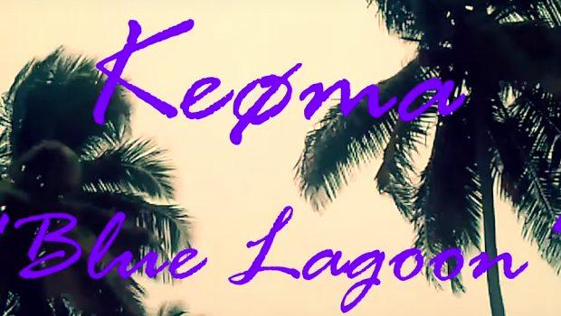 Keoma - Blue Lagoon