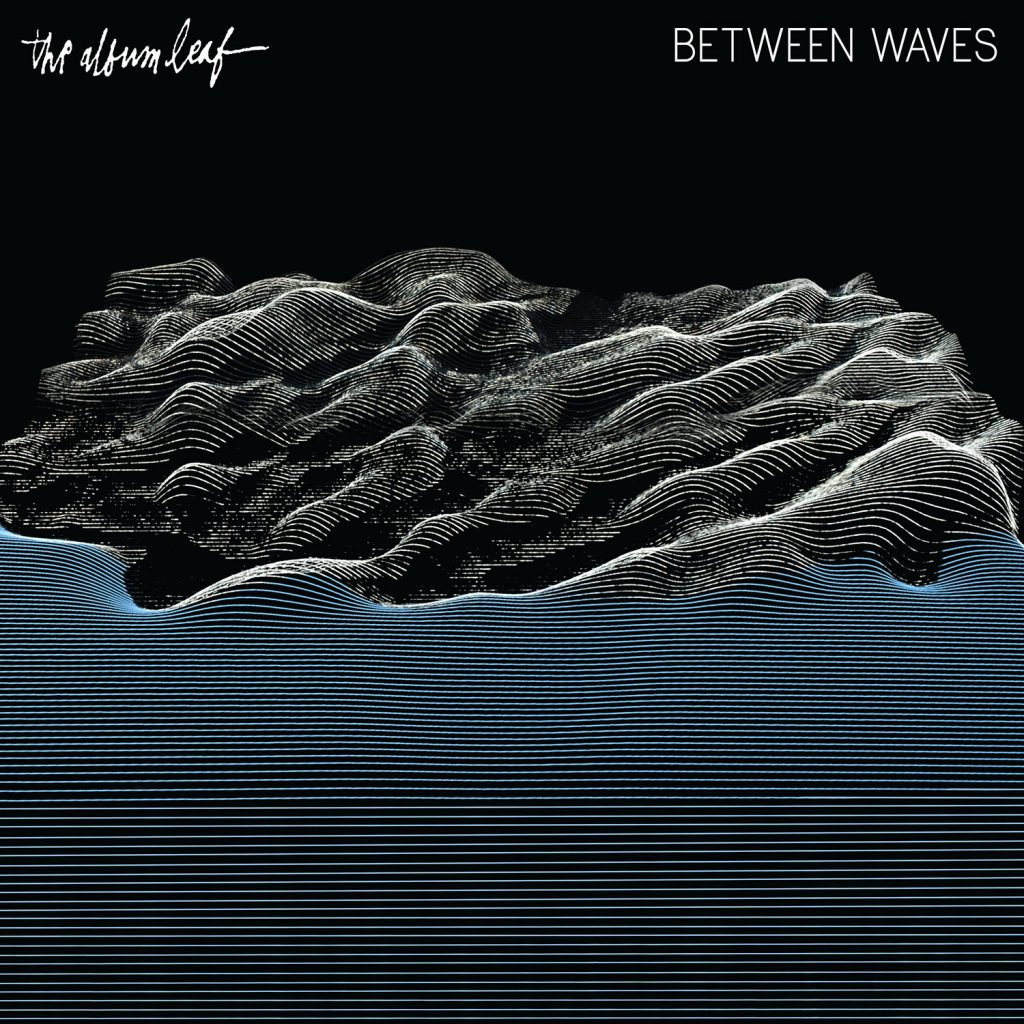 The Album Leaf - Between Waves CD-Kritik