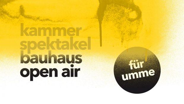 Kammerspektakel Bauhaus Open Air