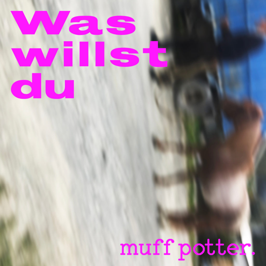 Muff Potter - Was willst du Cover