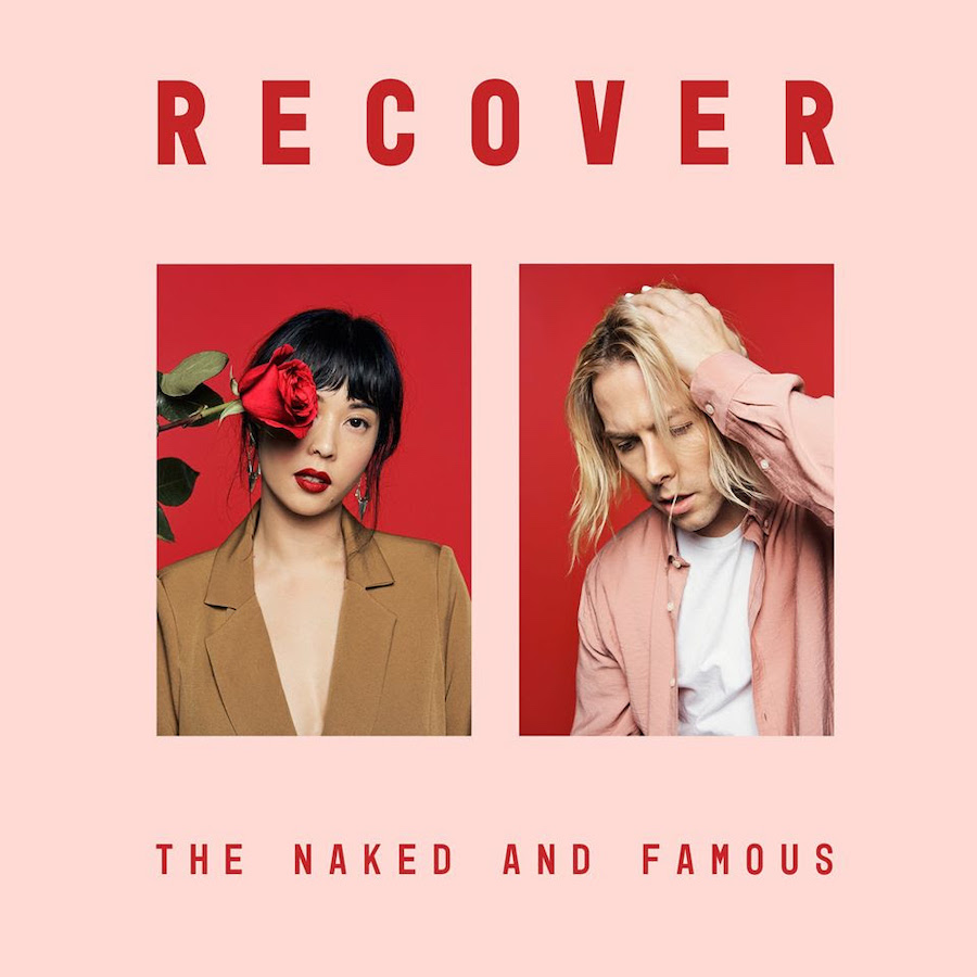The Naked And Famous Recover Cover