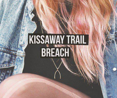 Kissaway Trail - Breach CD-Kritik