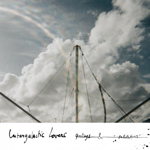 Intergalactic Lovers - Greetings and Salutation CD-Kritik