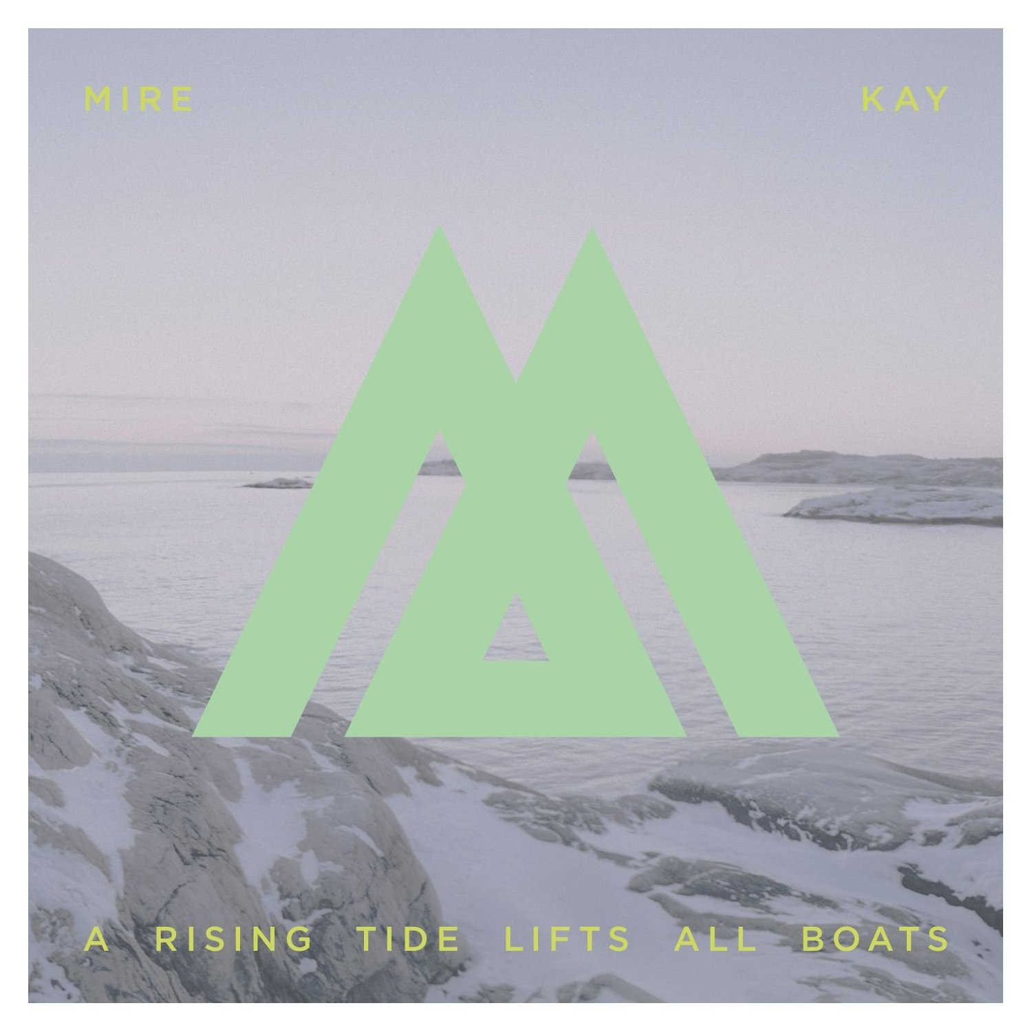 Mire Kay - A Rising Tide Lifts All Boats CD-Kritik