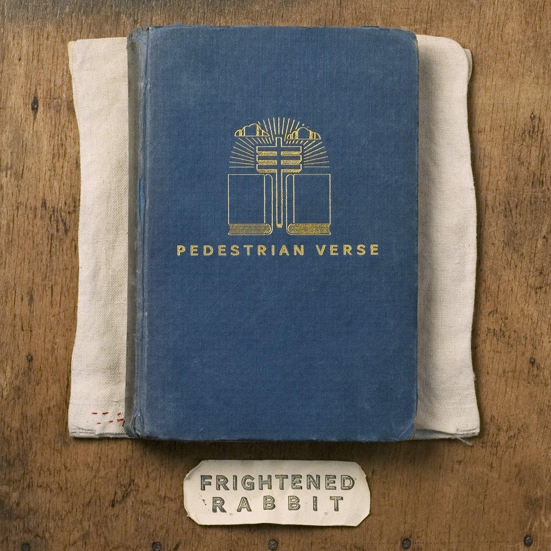 Frightened Rabbit - Pedestrian Verse CD-Kritik