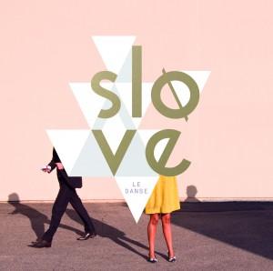 Slove - Le Danse CD-Kritik