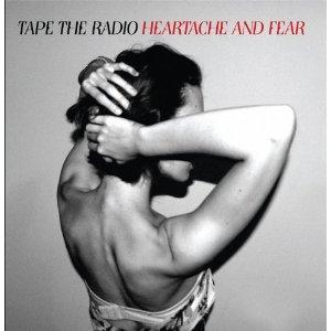 Tape_The_Radio_Heartache_And_Fear_Cover